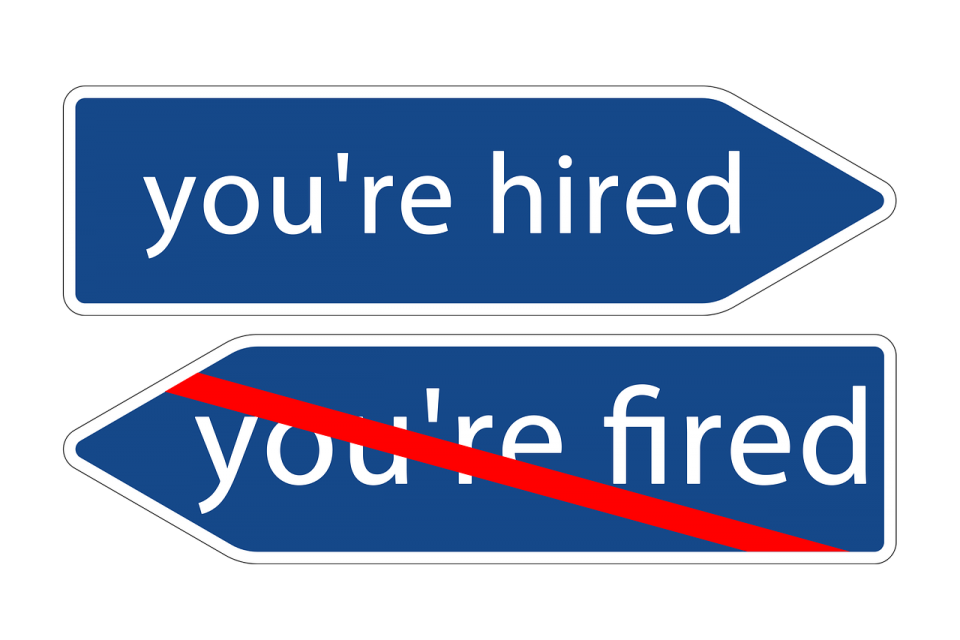 Fired or Hired